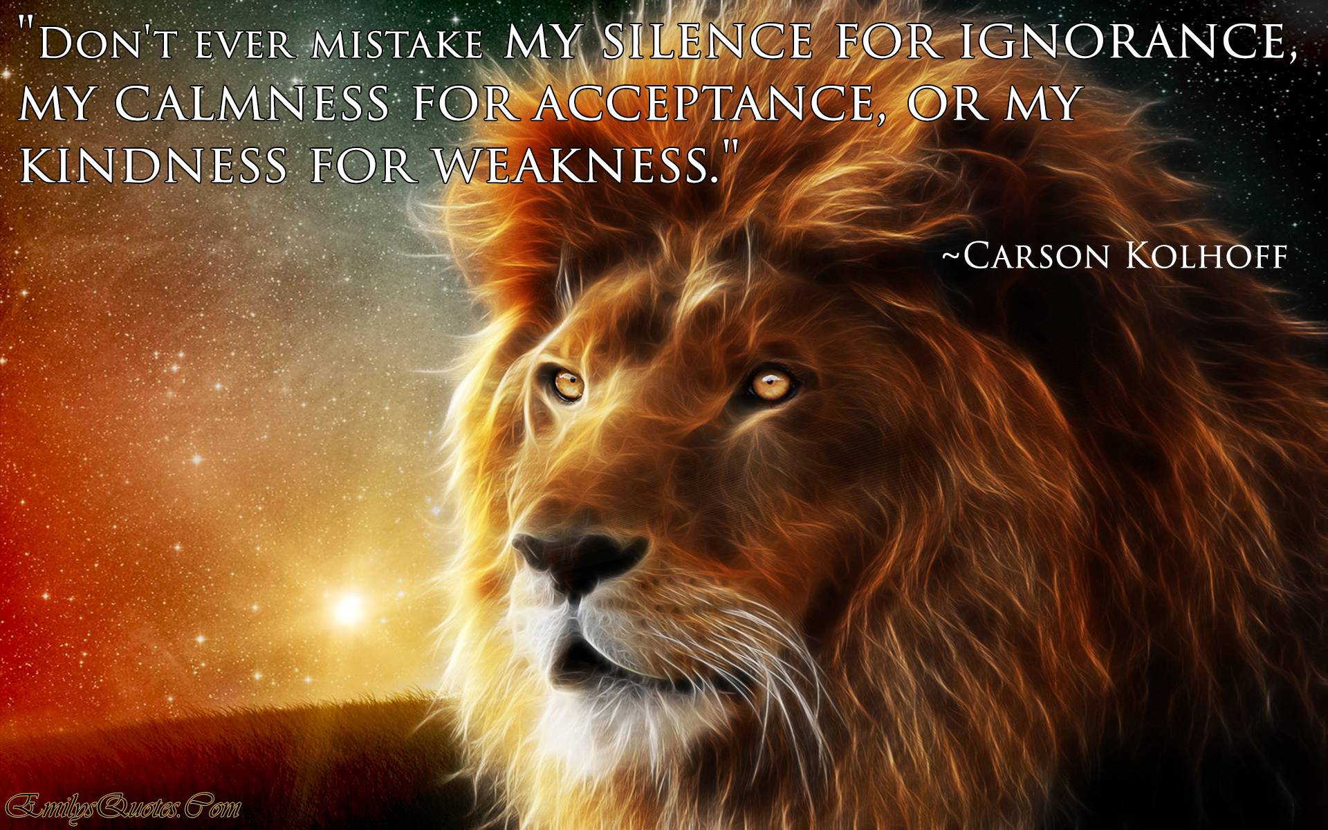 my Weakness is my Strength Quotes Don't Ever Mistake my Silence