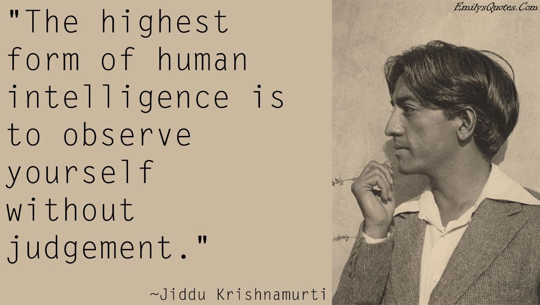 EmilysQuotes.Com - Intelligence, Judge, Jiddu Krishnamurti