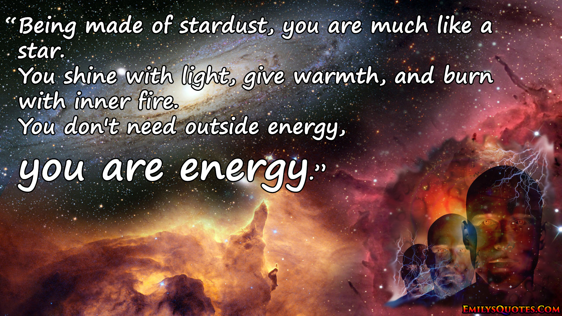 EmilysQuotes.Com - Intelligence, wisdom, energy, stardust, energy, inner fire, inspirational