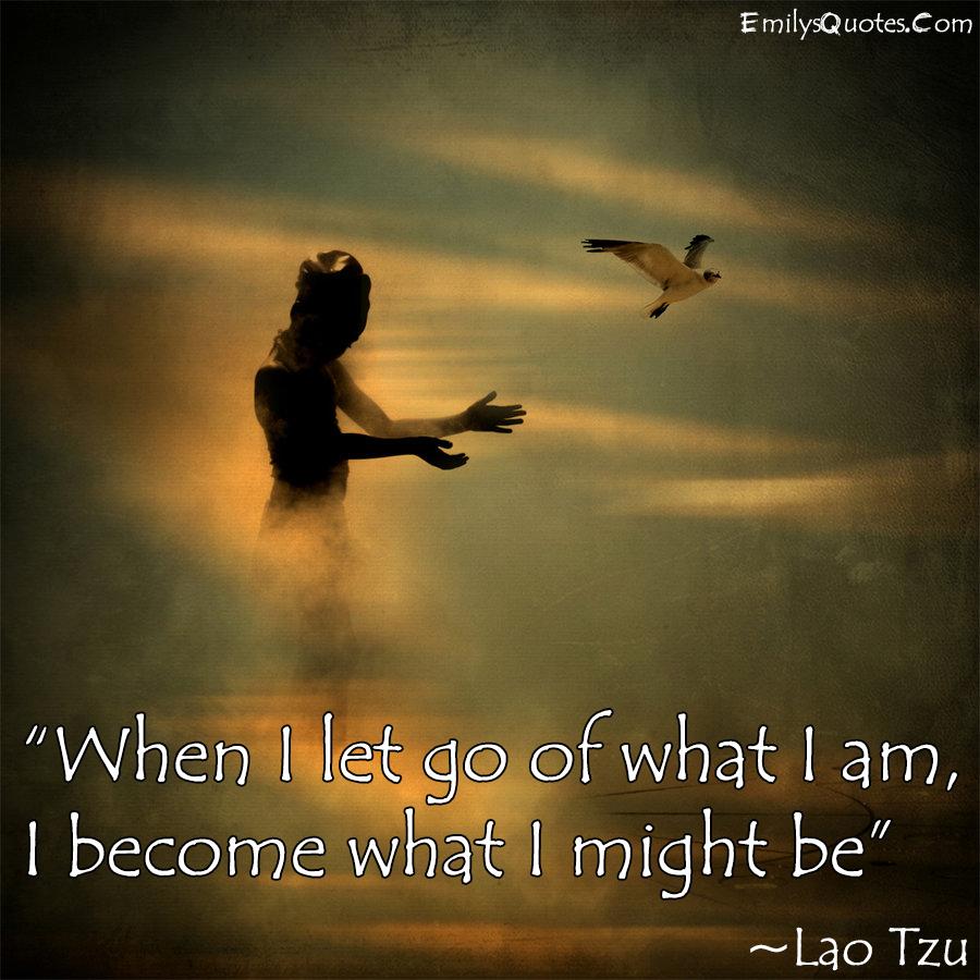 EmilysQuotes.Com - Lao Tzu, wisdom, truth, be yourself, letting go