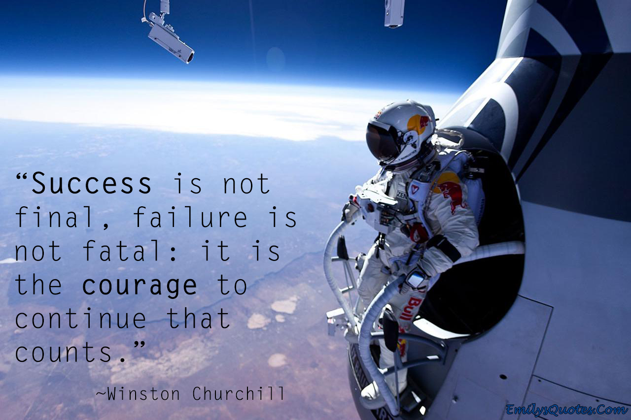 EmilysQuotes.Com - Success, failure, courage, Winston Churchill, inspirational, great