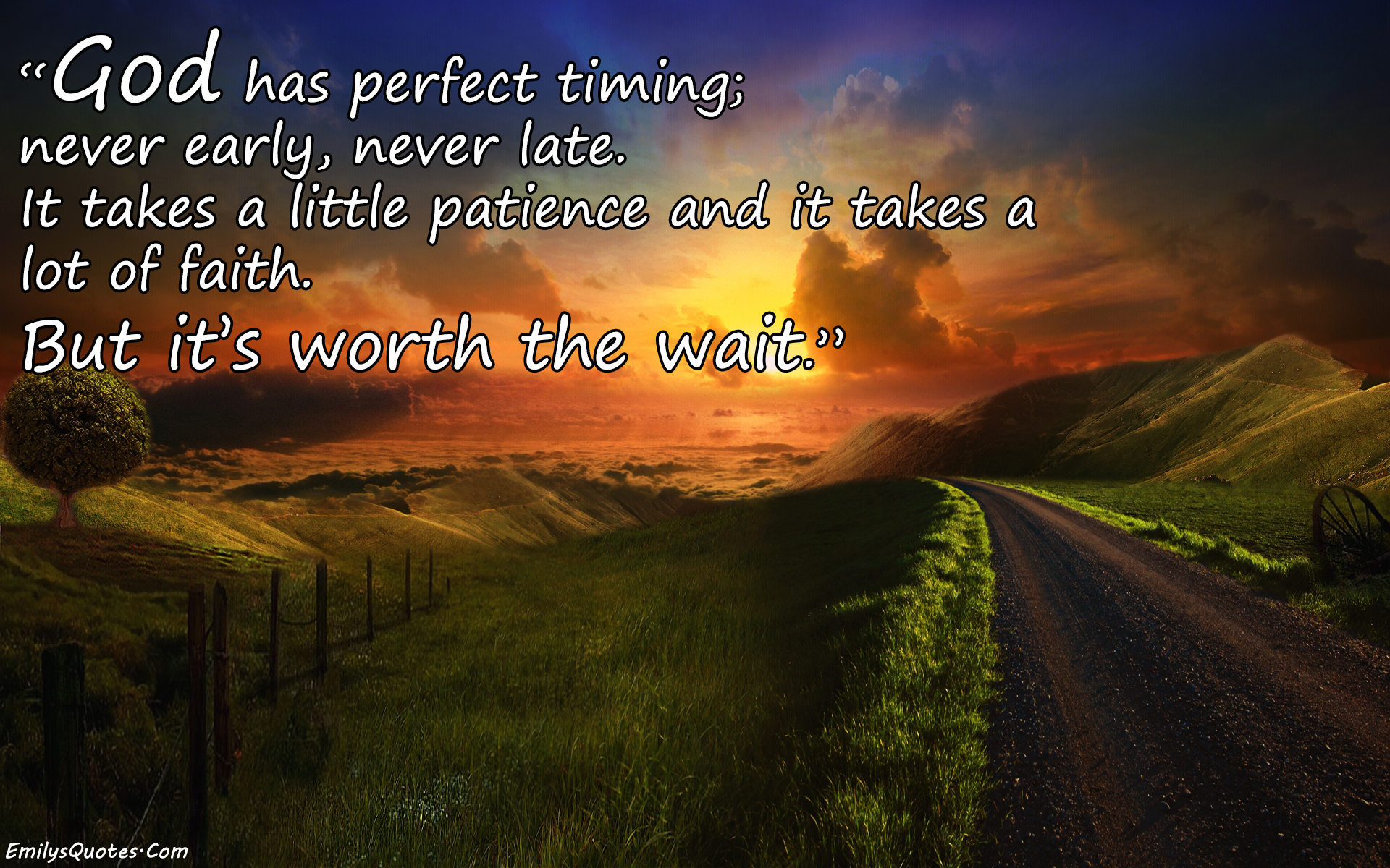 God Encouragement Quotes God Has Perfect Timing Never Early Never Lateit Takes A Little