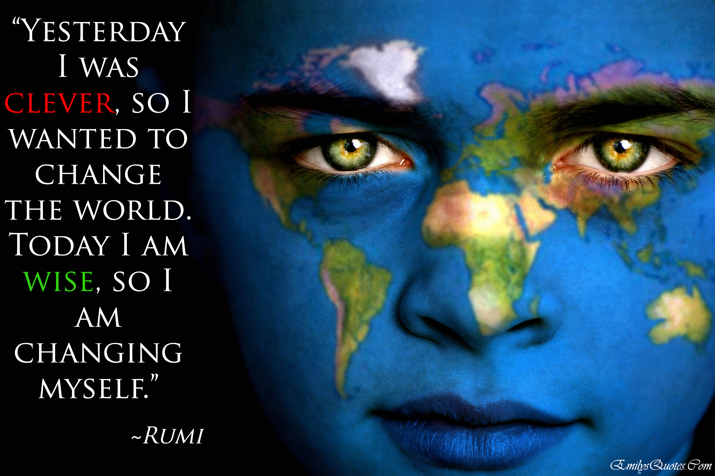 EmilysQuotes.Com - amazing, great, wisdom, change, Rumi, clever, wise, world