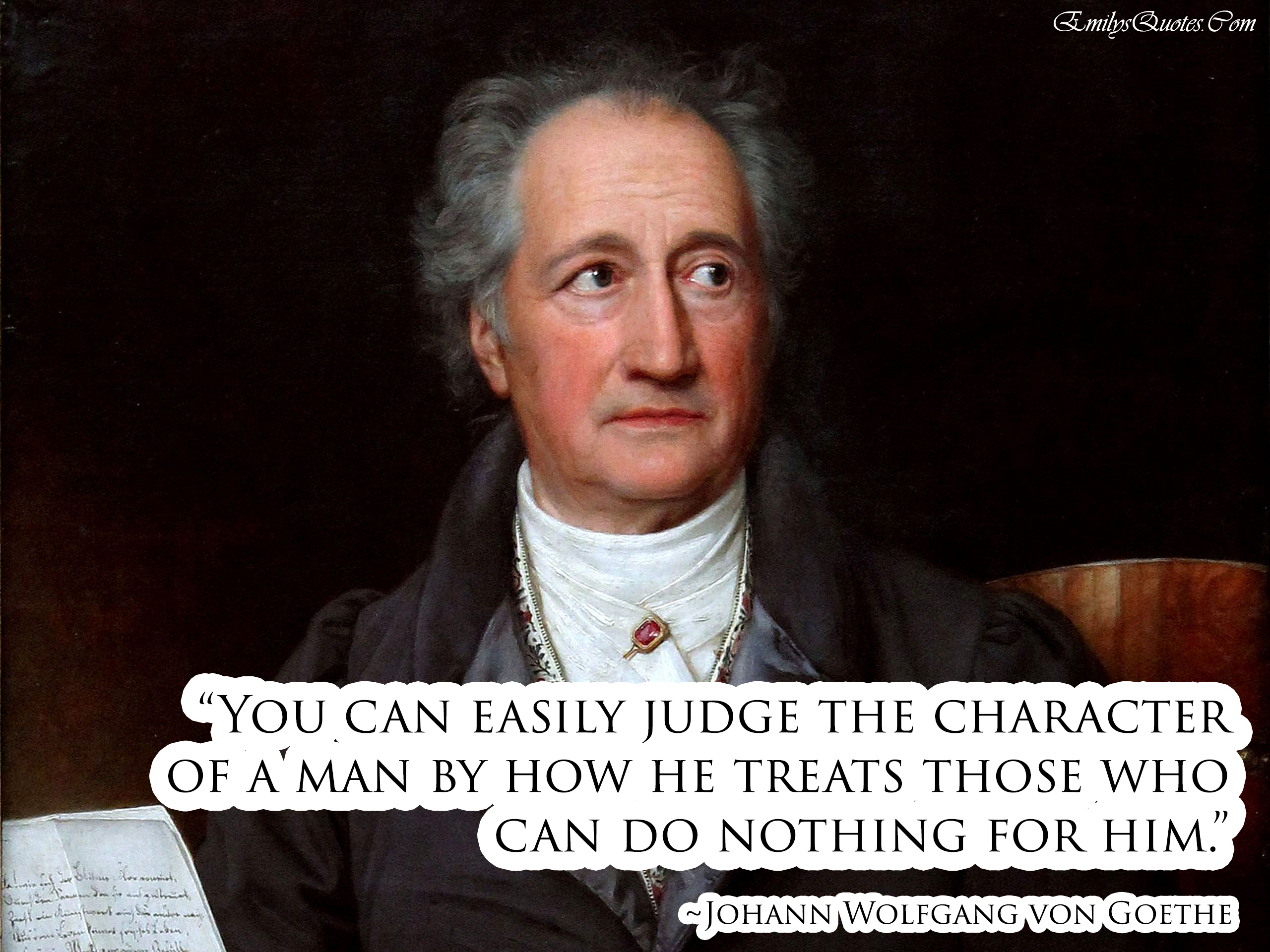 EmilysQuotes.Com - character, be good person, Johann Wolfgang von Goethe, intelligence