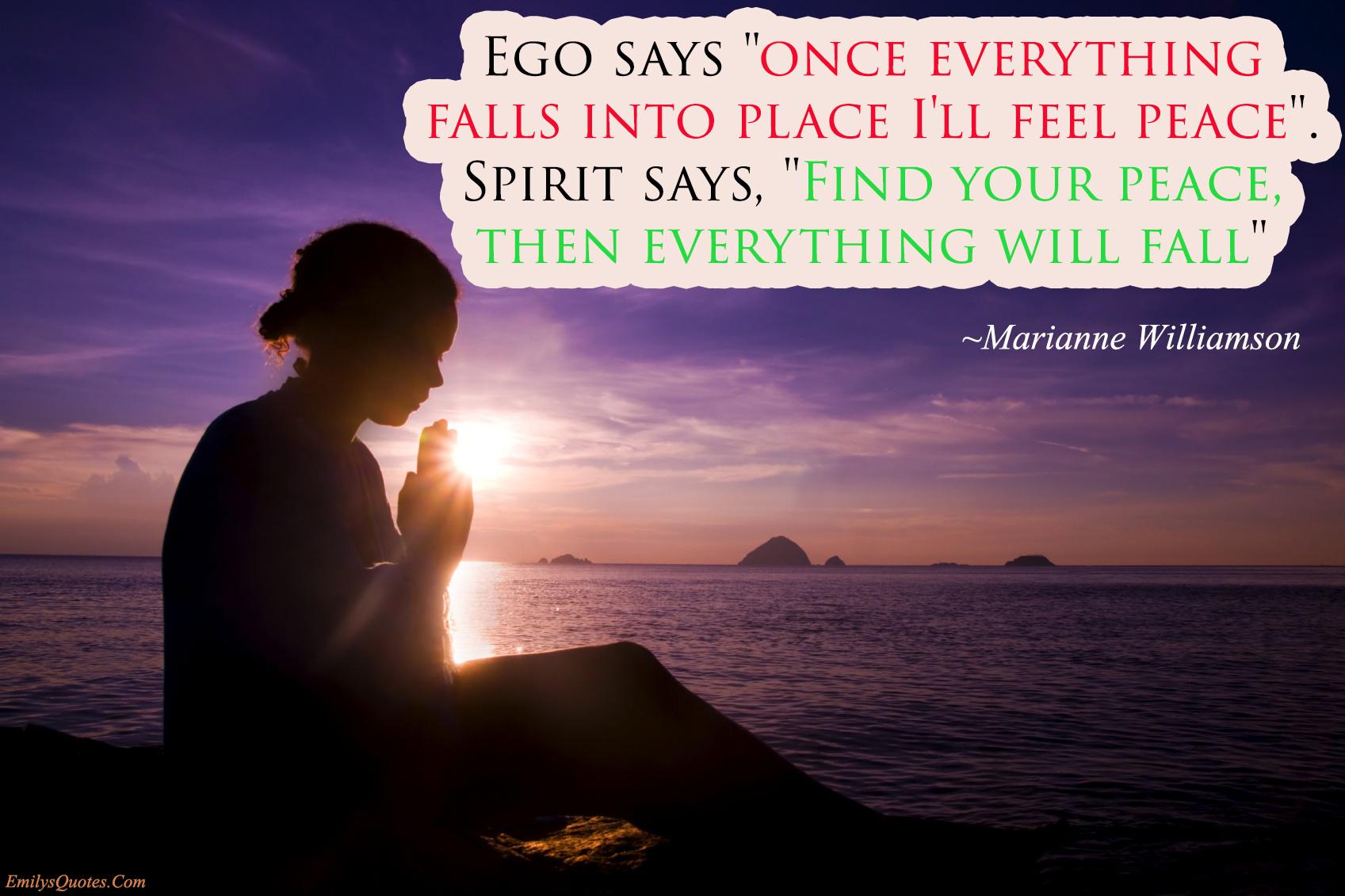 EmilysQuotes.Com - ego, spirit, wisdom, Marianne Williamson, peace