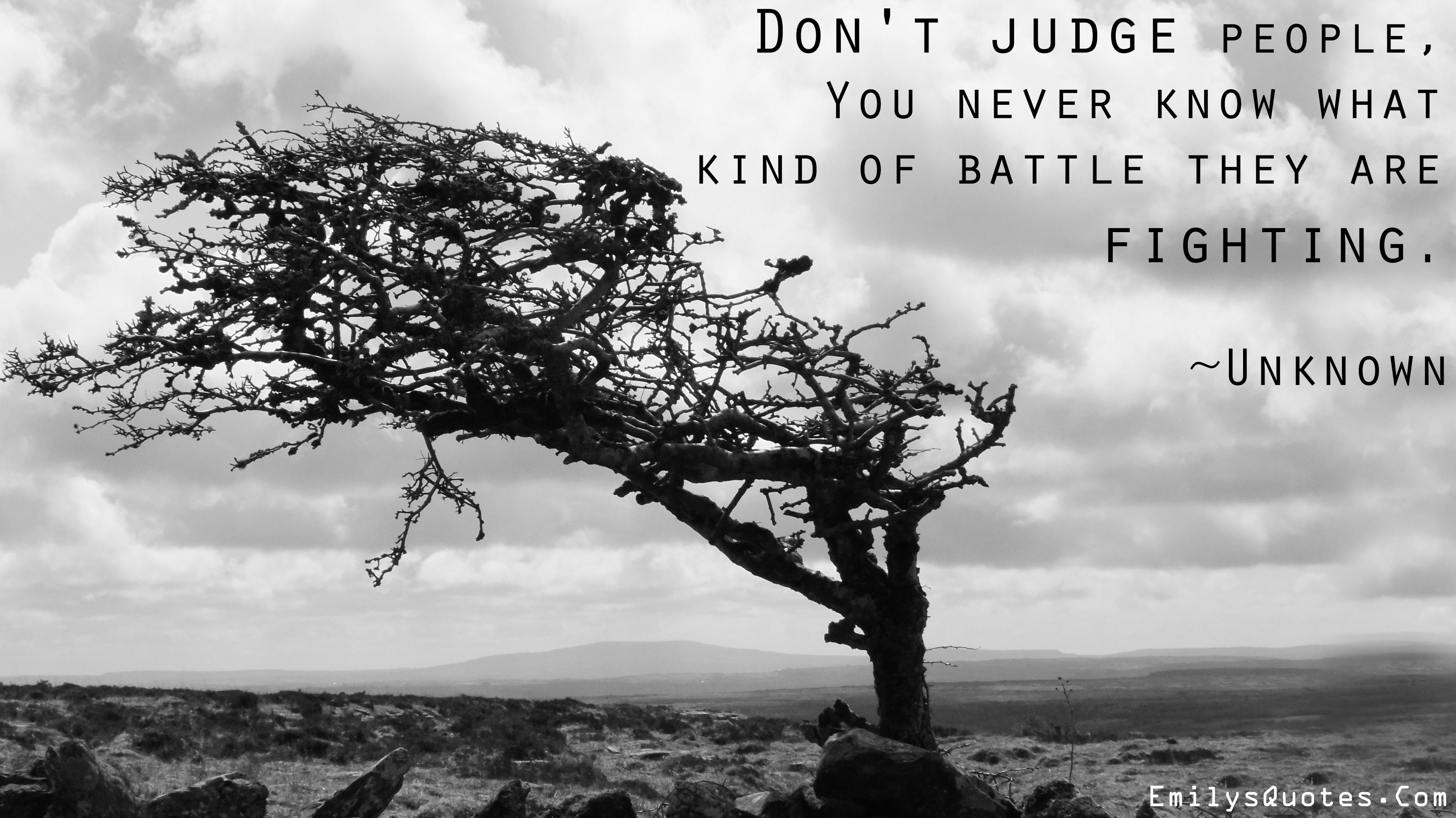 EmilysQuotes.Com - judge, battle, people, amazing, unknown