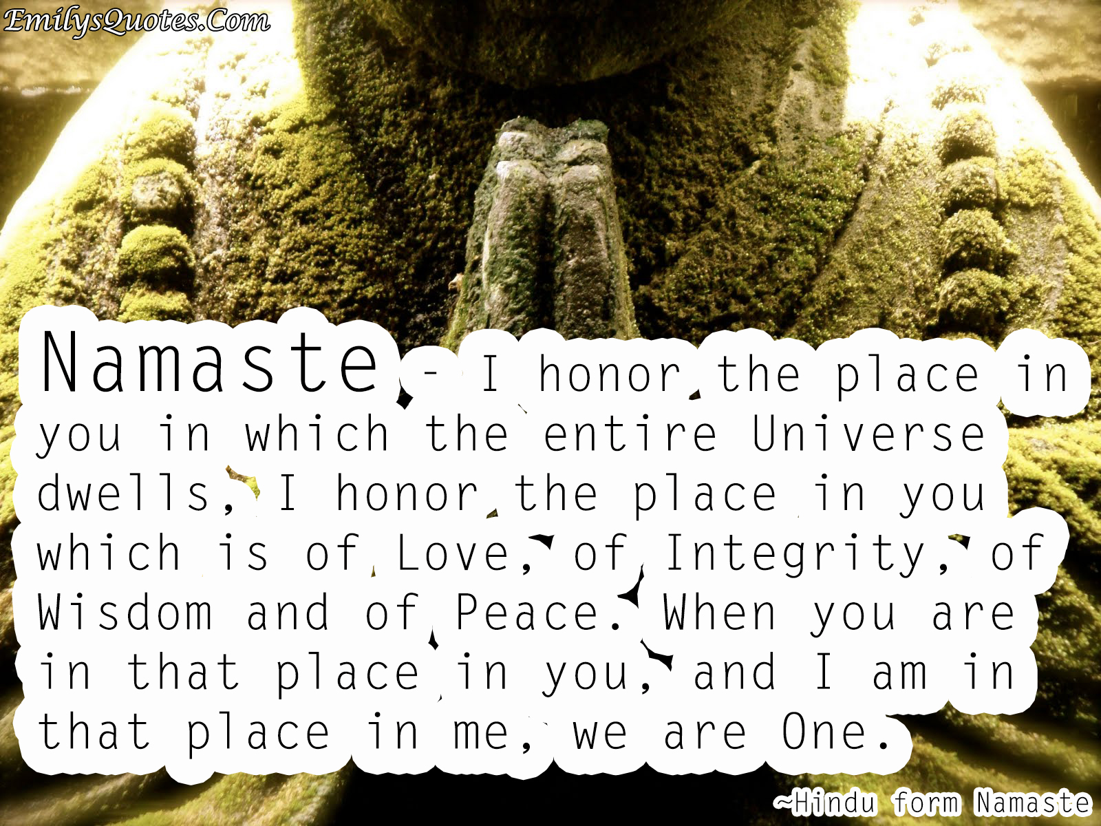 Love Peace Quotes Namaste  I Honor The Place In You In Which The Entire Universe