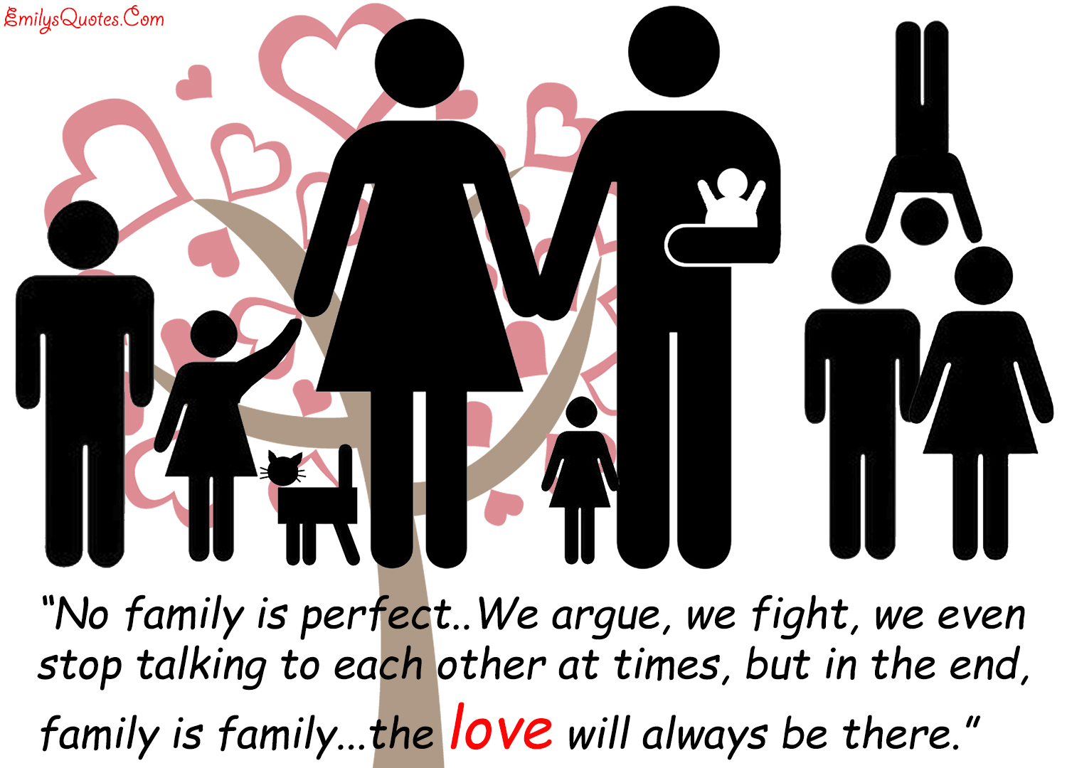 Perfect Love Quotes For Her No Family Is Perfectwe Argue We Fight We Even Stop Talking To