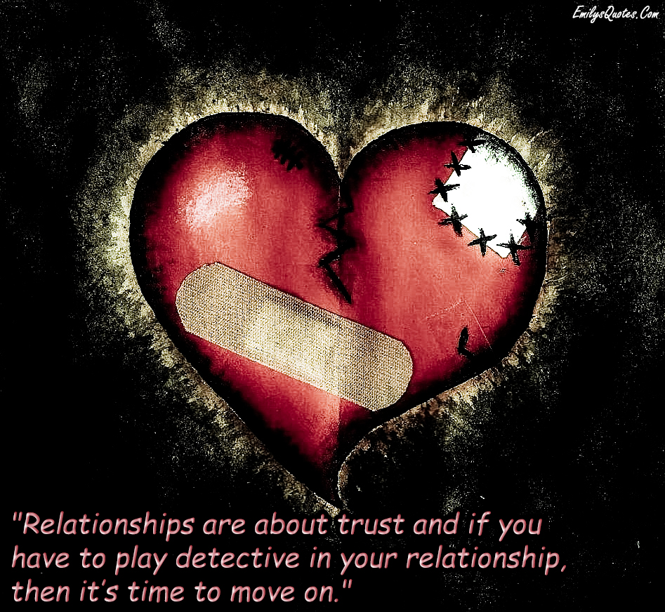 EmilysQuotes.Com - love, trust, relationship, move on
