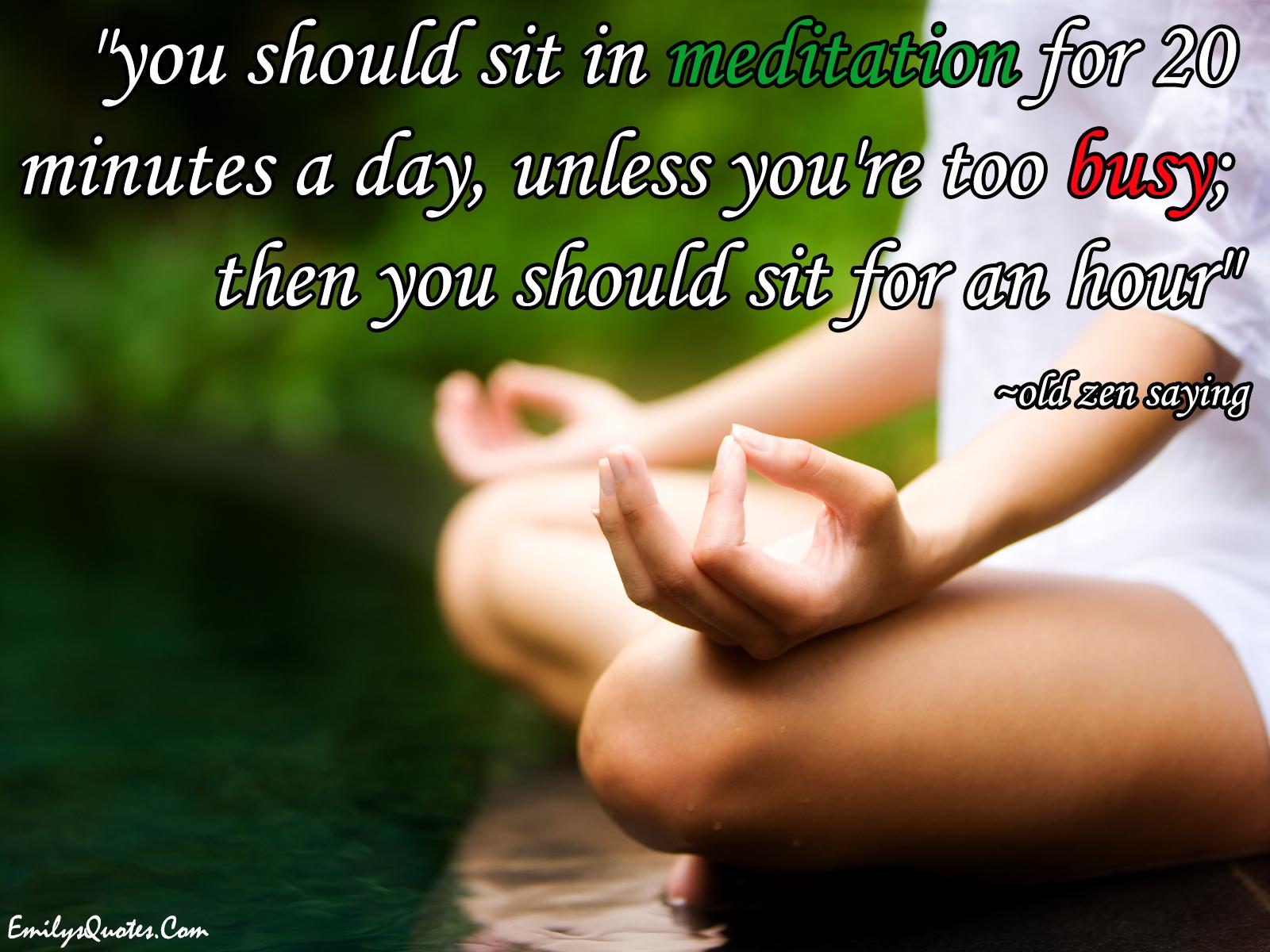 EmilysQuotes.Com - meditation, spirit, inner peace, old zen saying, wisdom