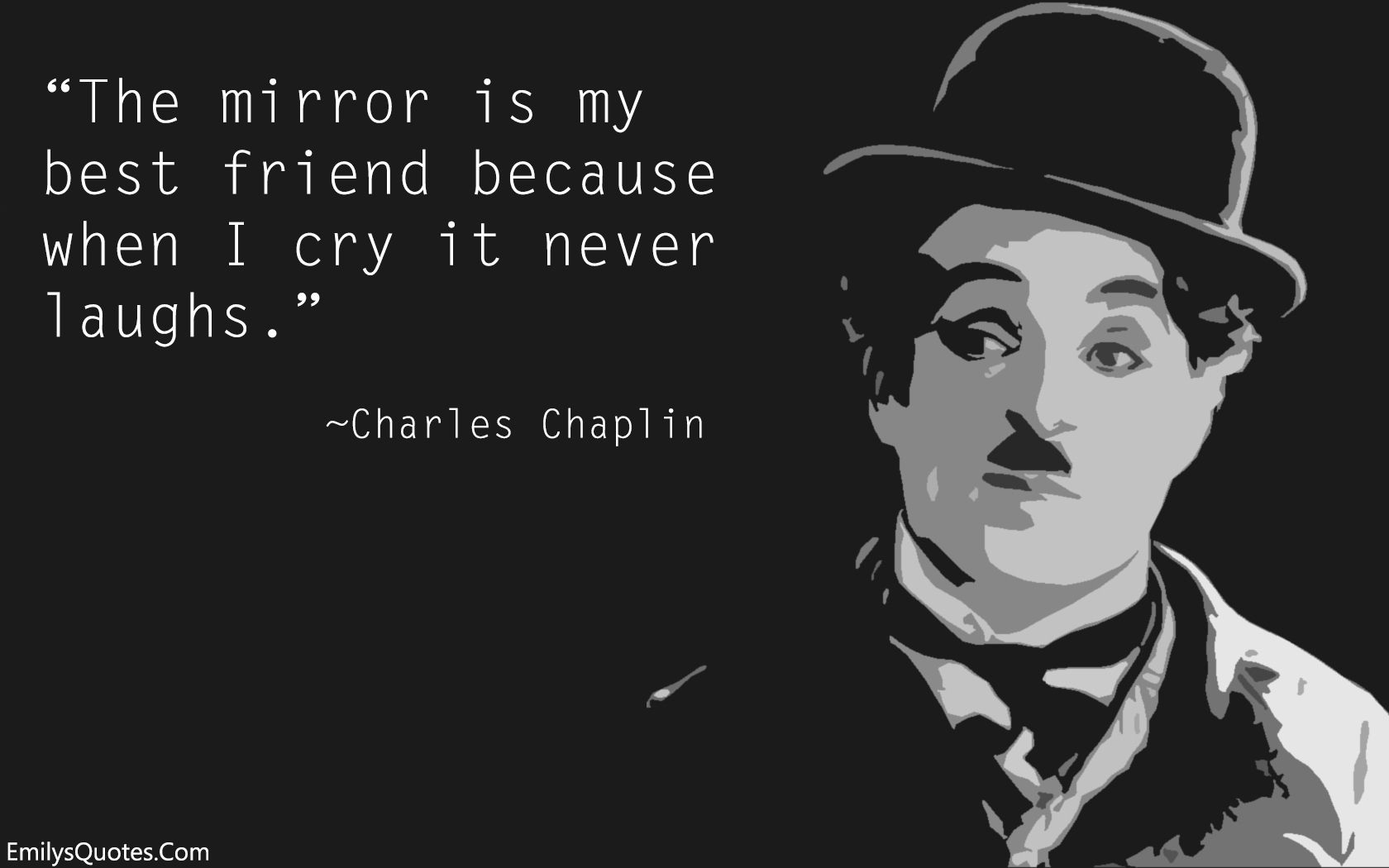 Sad Quotes About Friendship That Make You Cry The Mirror Is My Best Friend Because When I Cry It Never Laughs