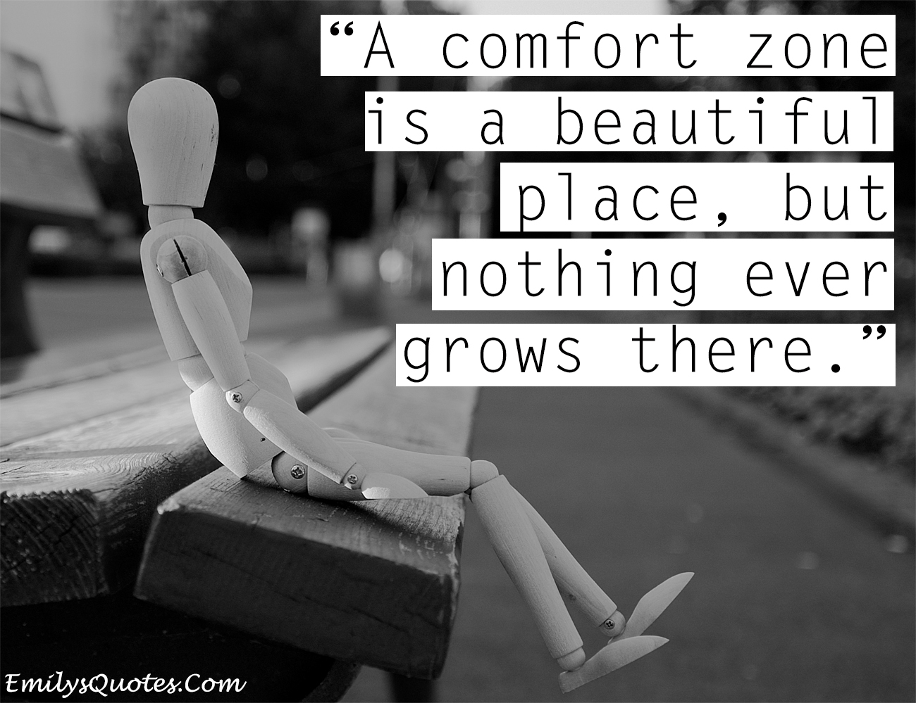 "Comfort Zones Quotes ""a Comfort Zone is a Beautiful"