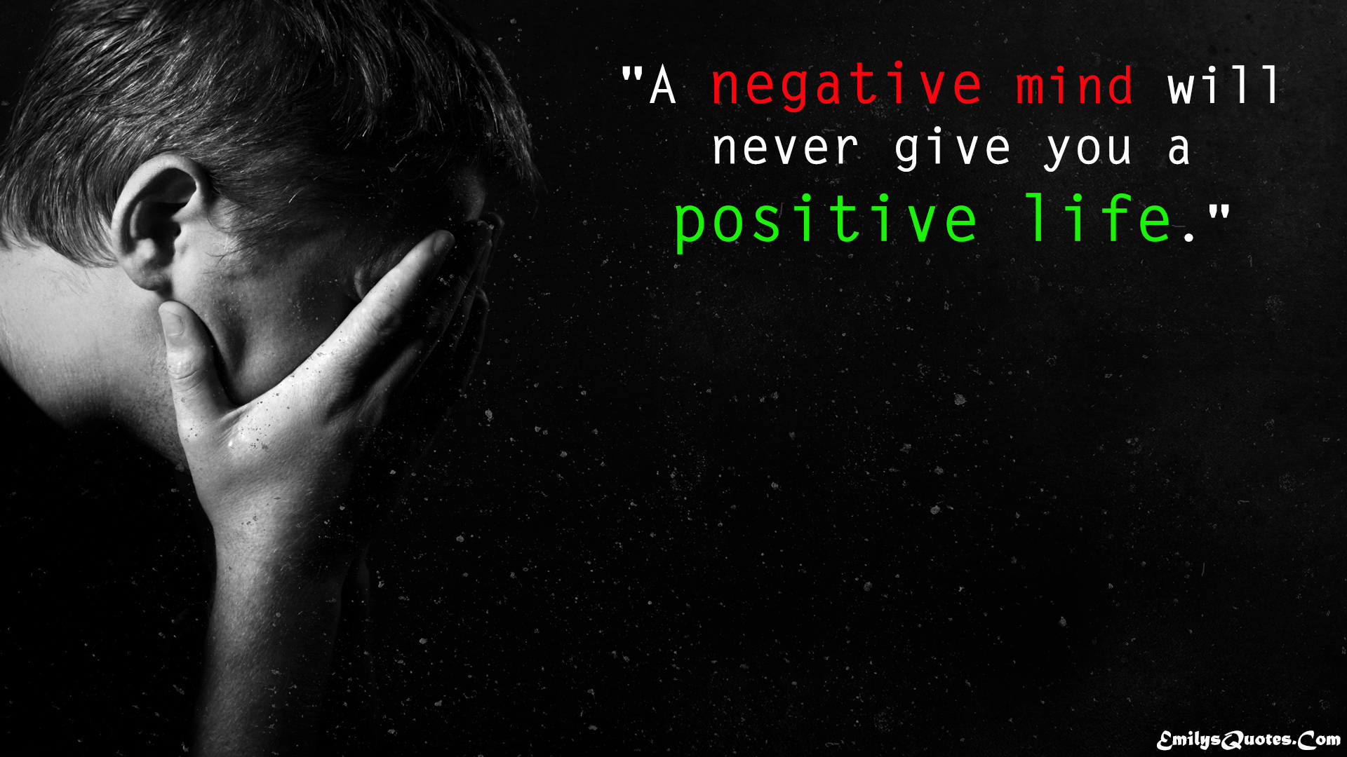 Life Changing Inspirational Quotes A Negative Mind Will Never Give You A Positive Life  Popular