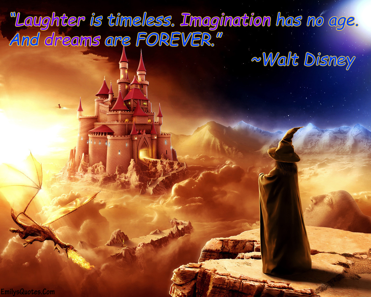 Walt Disney Quotes About Friendship Laughter Is Timelessimagination Has No Ageand Dreams Are