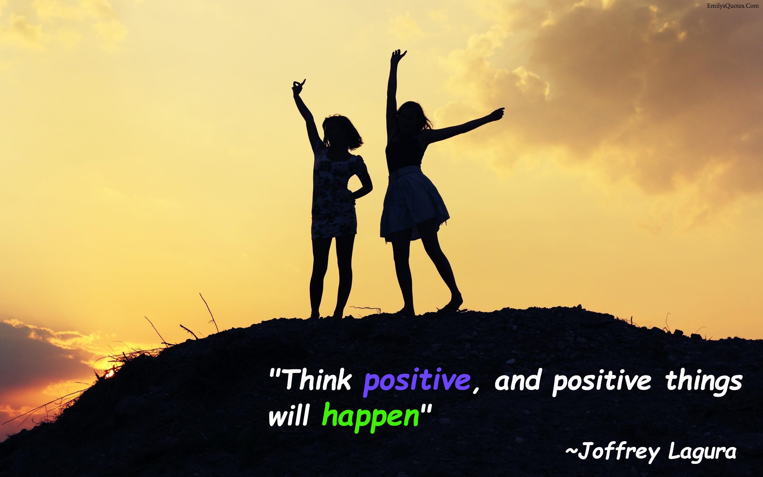 EmilysQuotes.Com - positive, life, inspirational,  Joffrey Lagura
