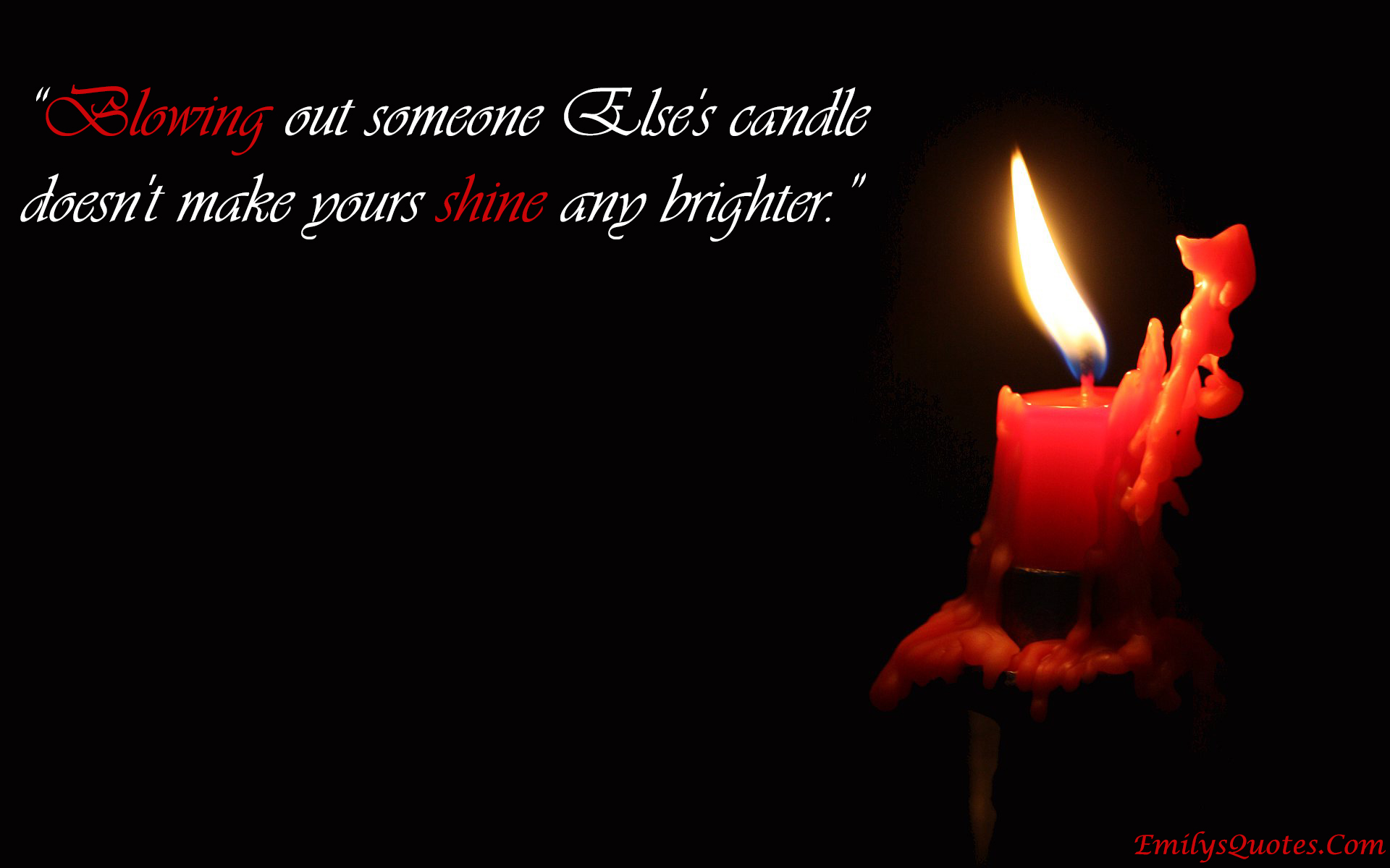 EmilysQuotes.Com - shine, candle, jealousy, intelligence