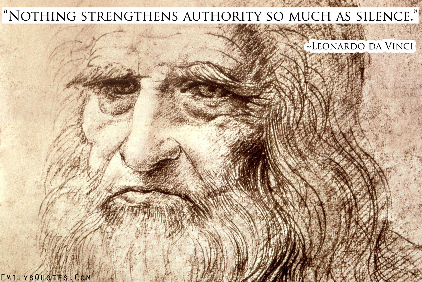 EmilysQuotes.Com - silence, authority, Leonardo da Vinci, wisdom
