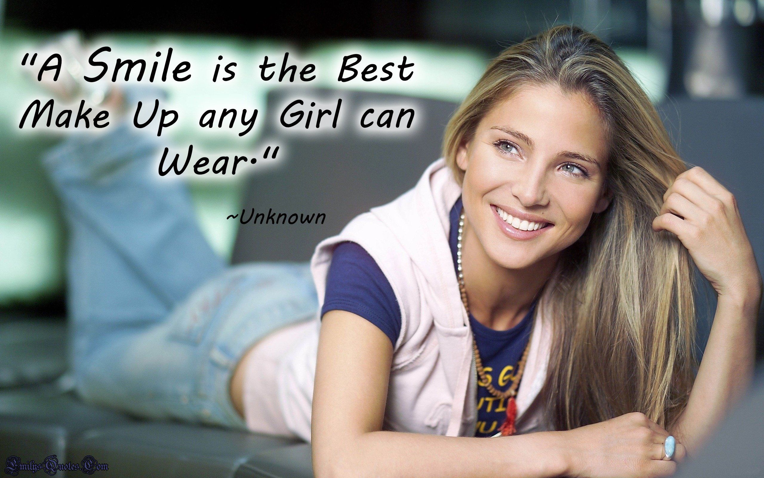 A Smile is the Best Make Up any Girl can Wear | Popular ... for Smile Quotes And Sayings For Girls  35fsj