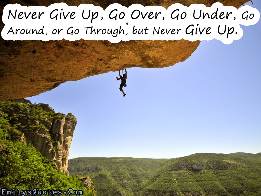 EmilysQuotes.Com - strength, never give up, inspirational