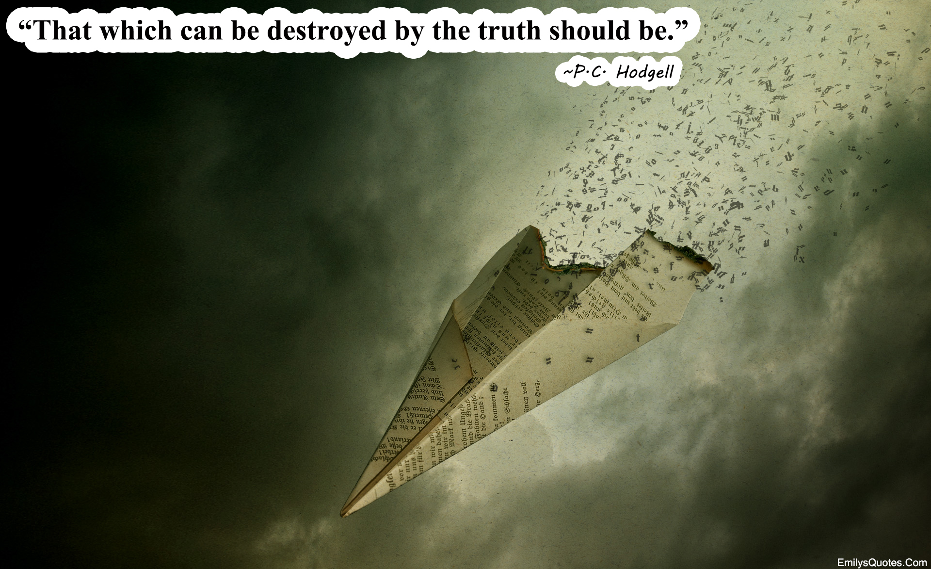 EmilysQuotes.Com - truth, destroy, P.C. Hodgell