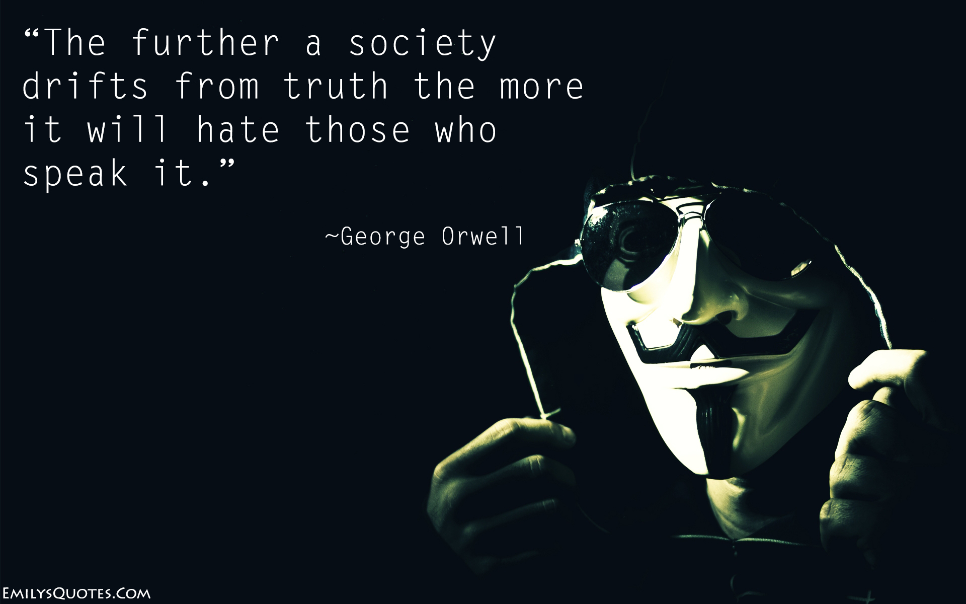 EmilysQuotes.Com - truth, hate, intelligence, society, George Orwell