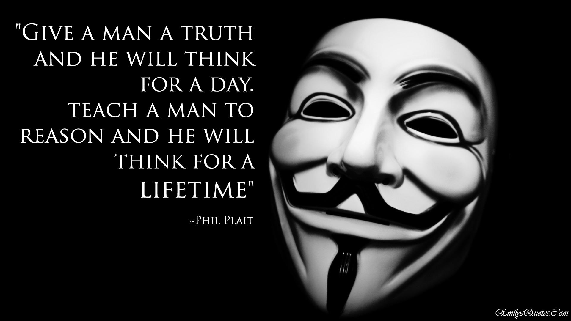 EmilysQuotes.Com - truth, reason, teach, Phil Plait