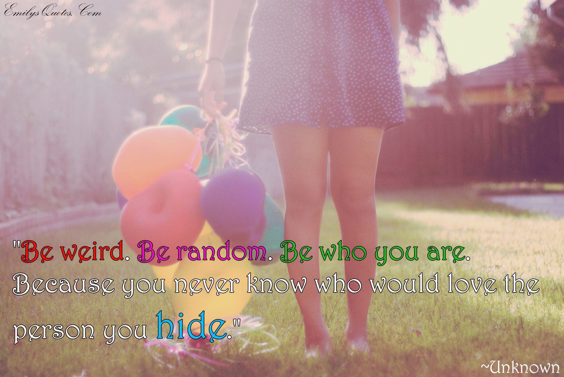 Random Quotes Be Weirdbe Randombe Who You Arebecause You Never Know Who