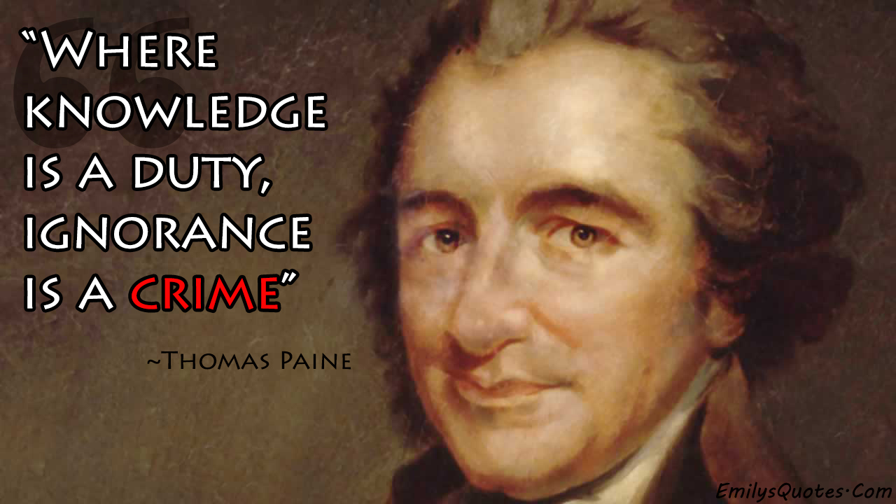 EmilysQuotes.Com - wisdom, great, Thomas Paine, amazing, knowledge, ignorance, Intelligence