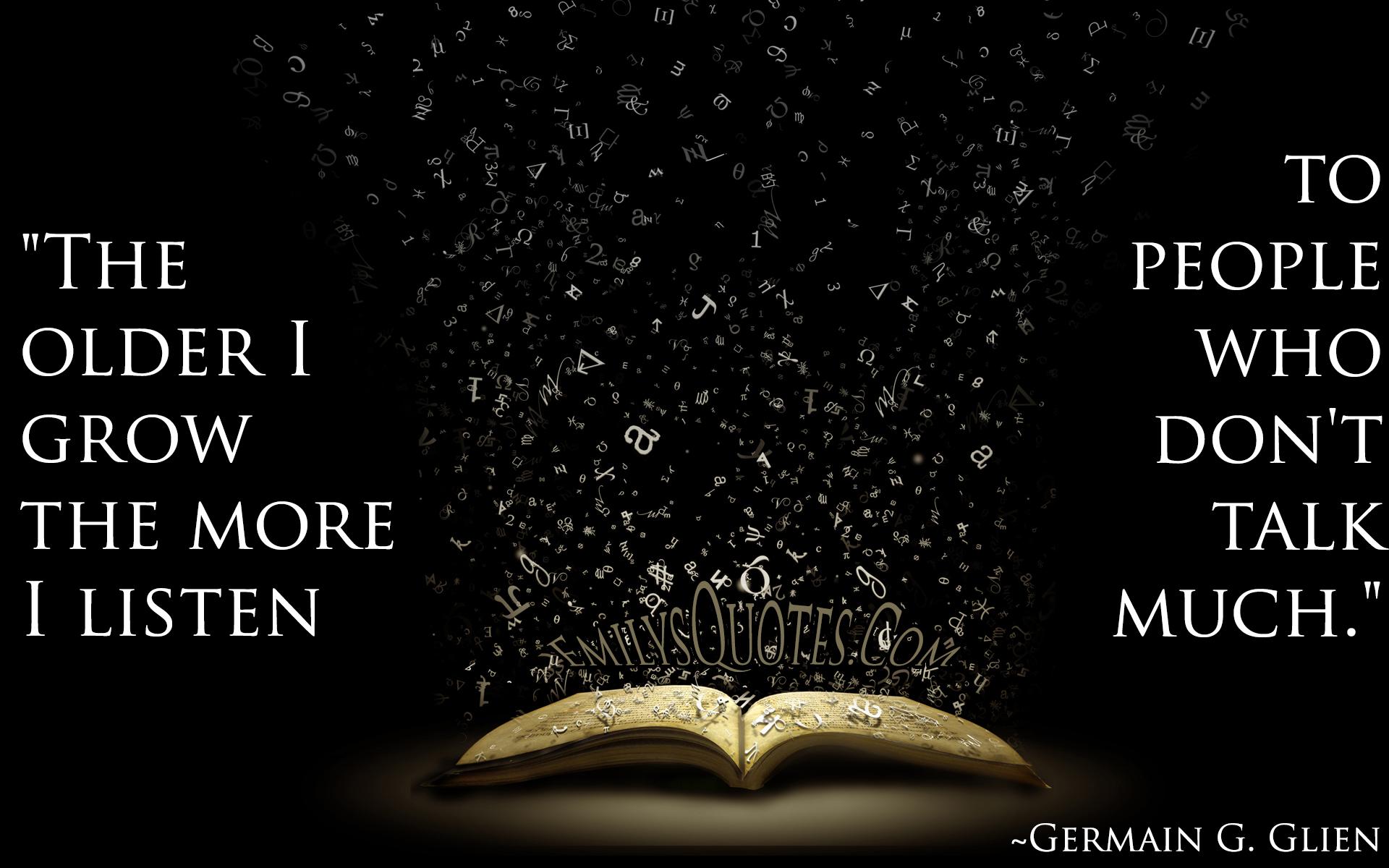 EmilysQuotes.Com - wisdom, intelligence, communication, Germain G. Glien