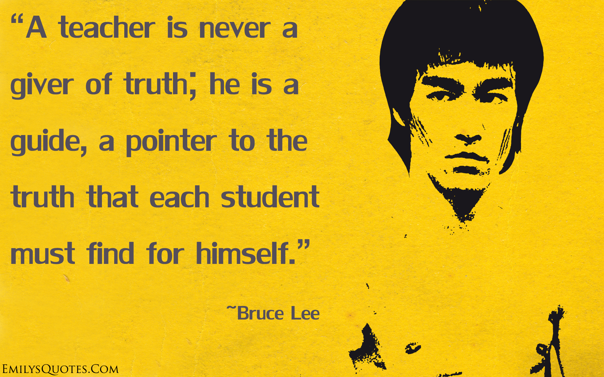 EmilysQuotes.Com - Bruce Lee, teacher, truth, guide, pointer, great, inspirational