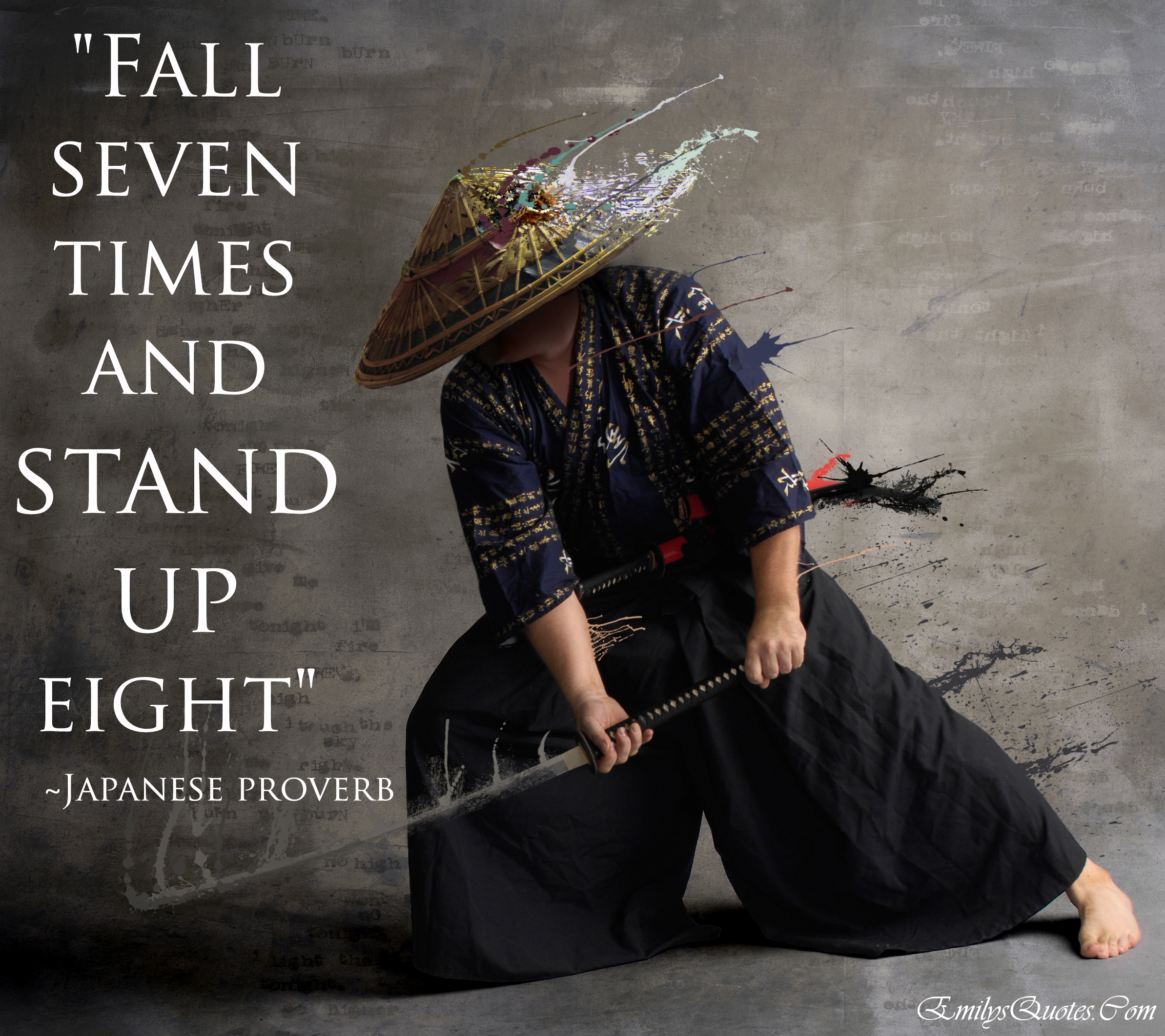 Famous Japanese Quotes About Friendship : Fall seven times and stand up eight popular