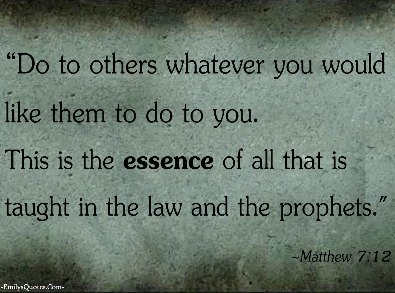 Com   Matthew 7 12, Being A Good Person, Relationship,