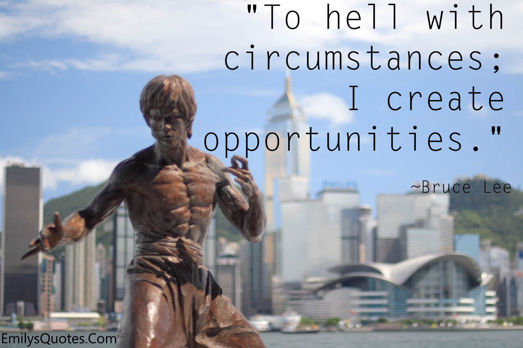 EmilysQuotes.Com - amazing, great, hell, Opportunities, Circumstances, Bruce Lee