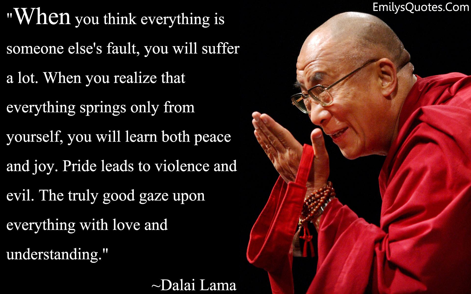 EmilysQuotes.Com - amazing, great, wisdom, peace, Dalai Lama, suffer, evil, inspirational, experience