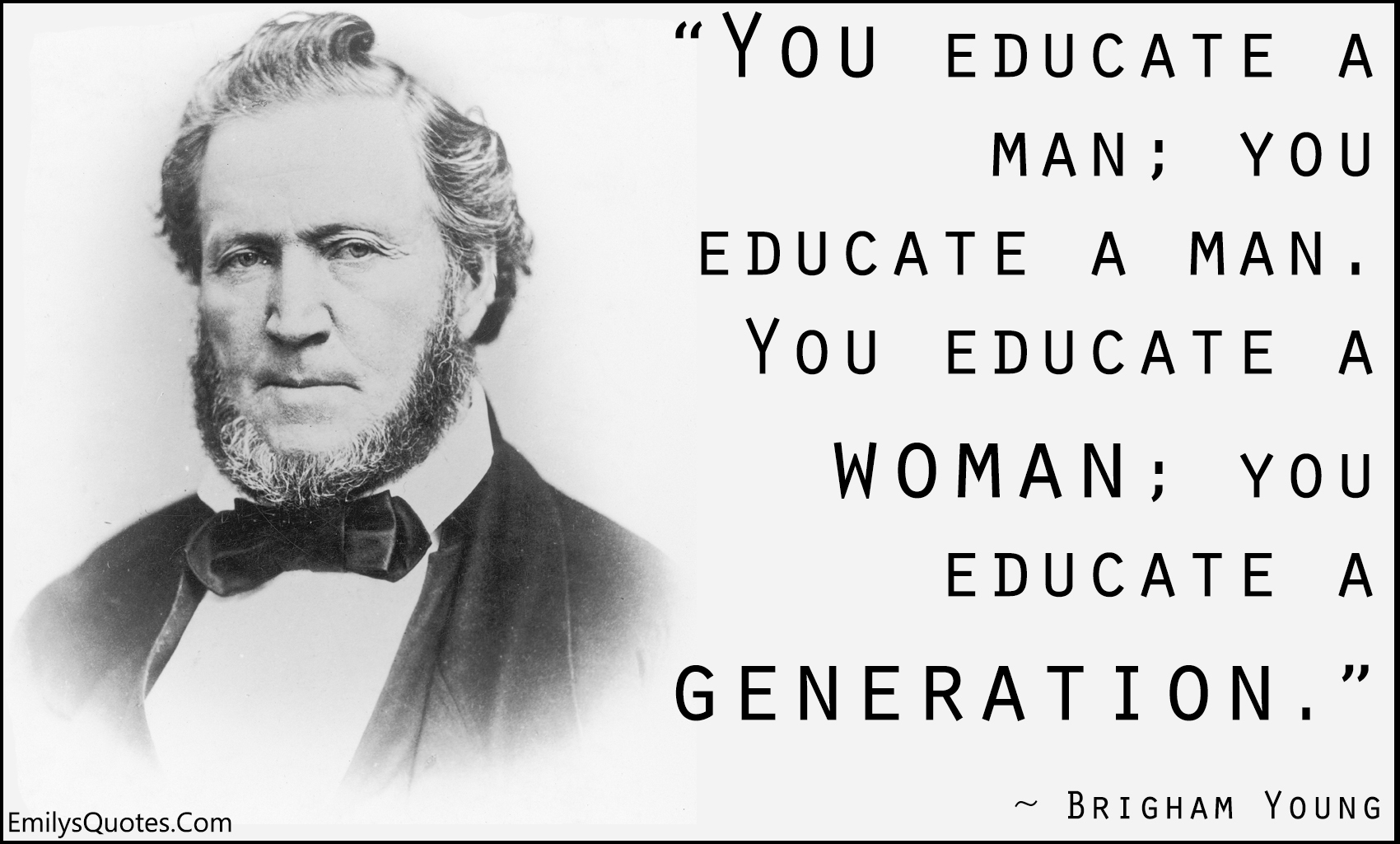 Quotes For Women You Educate A Man You Educate A Manyou Educate A Woman You