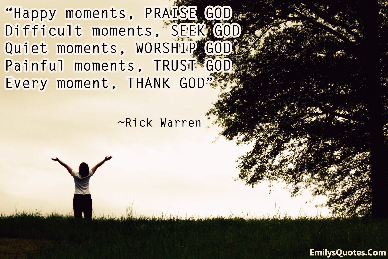 Worship Quotes Happy Moments Praise God Difficult Moments Seek God Quiet