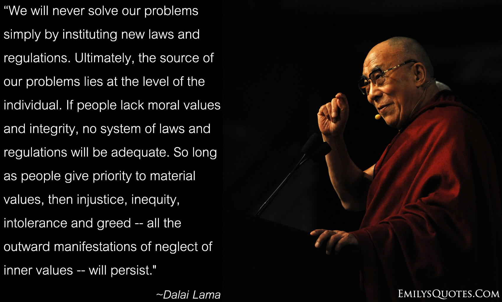 EmilysQuotes.Com - great, wisdom, people, society, greed, problems, Dalai Lama, reason
