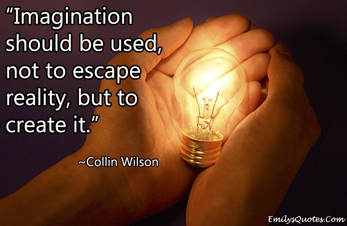EmilysQuotes.Com - imagination, Inspirational, Collin Wilson