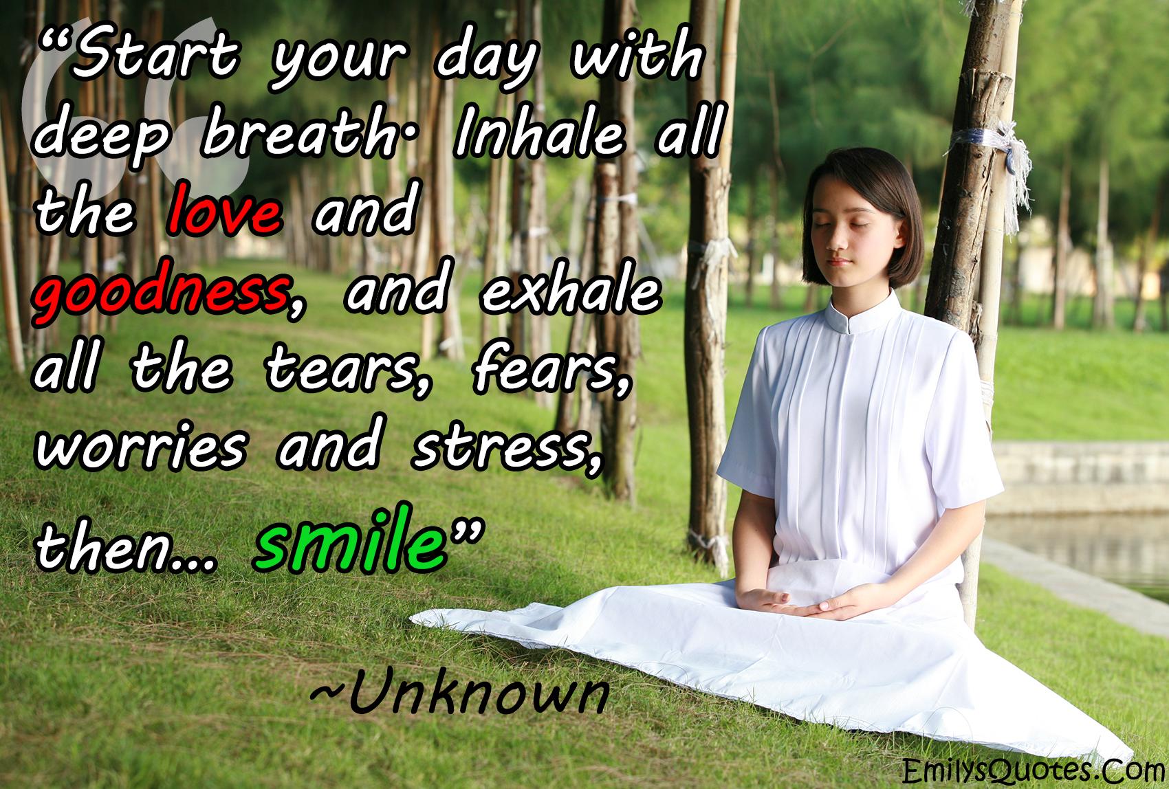 EmilysQuotes.Com - positive, great, peace, love, smile, unknown