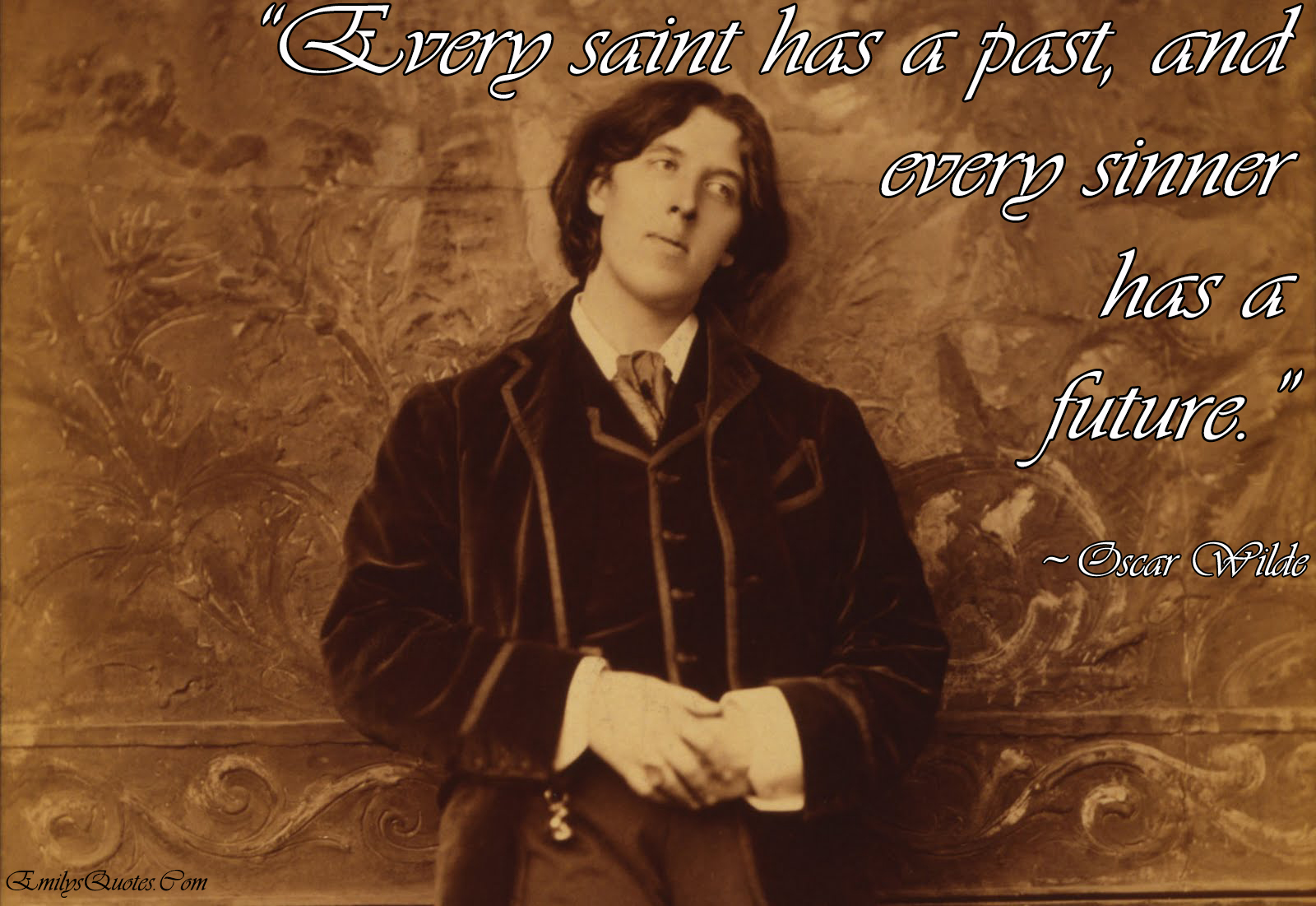 EmilysQuotes.Com - saint, past, sinner, future, intelligence,  Oscar Wilde