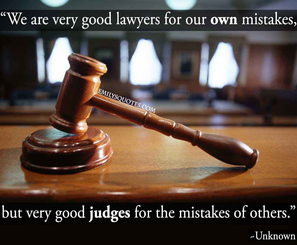 EmilysQuotes.Com - unknown, mistakes, lawyers, judge, relationship