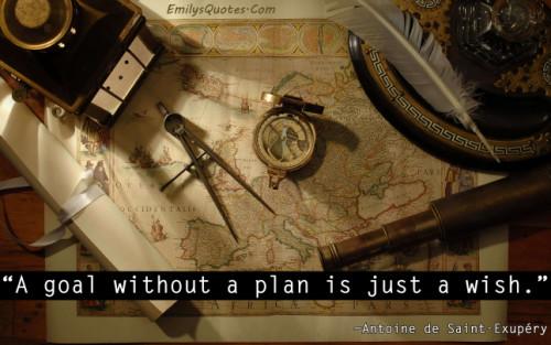 emilysquotes-com-goal-plan-wish-antoine-de-saint-exupc3a9ry-intelligence