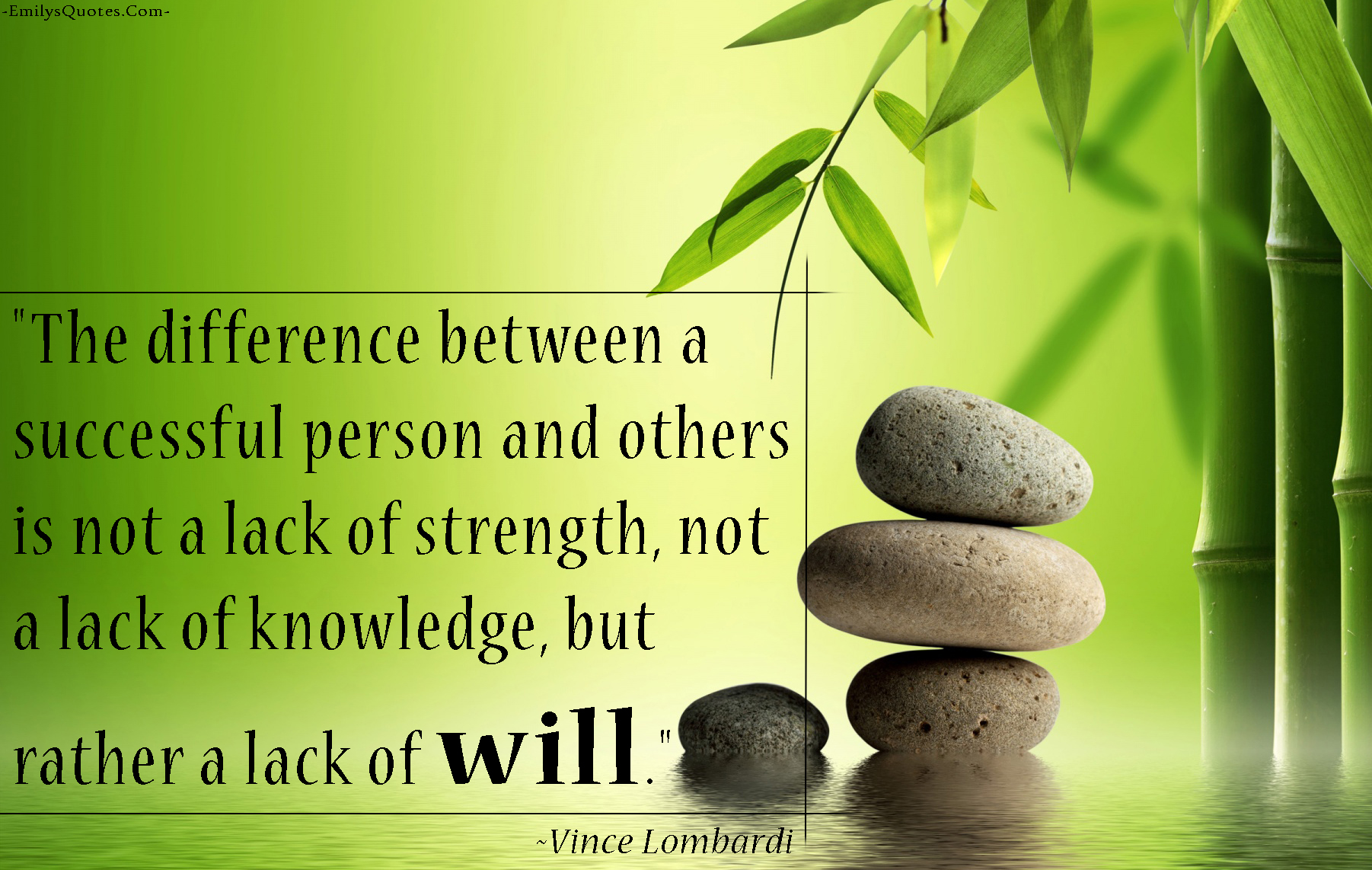 EmilysQuotes.Com - difference, successful, lack, strength, knowledge, will, reason, Vince Lombardi, motivational