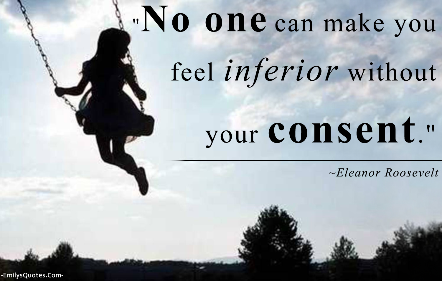 EmilysQuotes.Com - feelings, inferior, understanding, Eleanor Roosevelt, approval, believe
