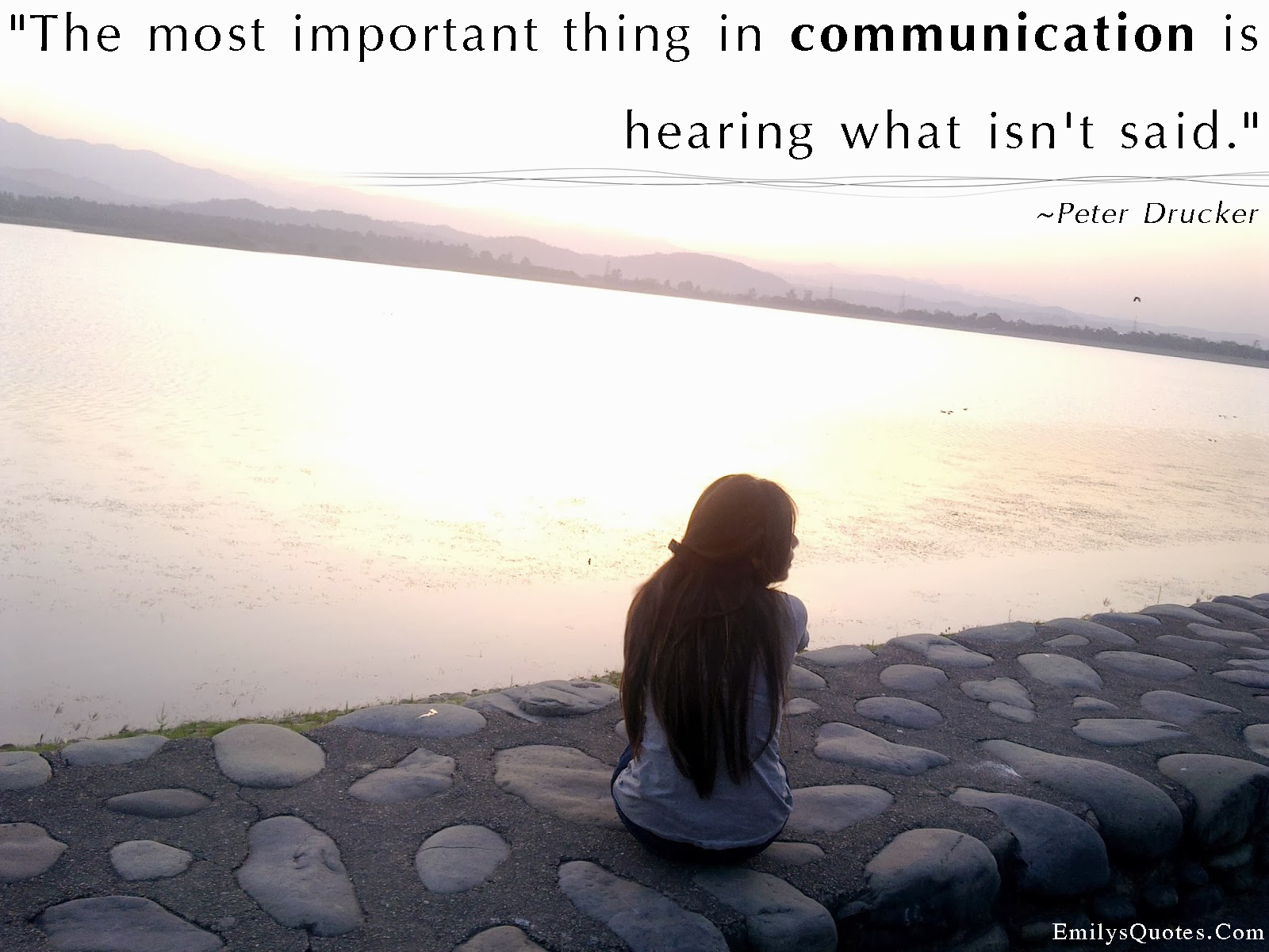 EmilysQuotes.Com - important, communication, hearing, unsaid, feelings, understanding, Peter Drucker