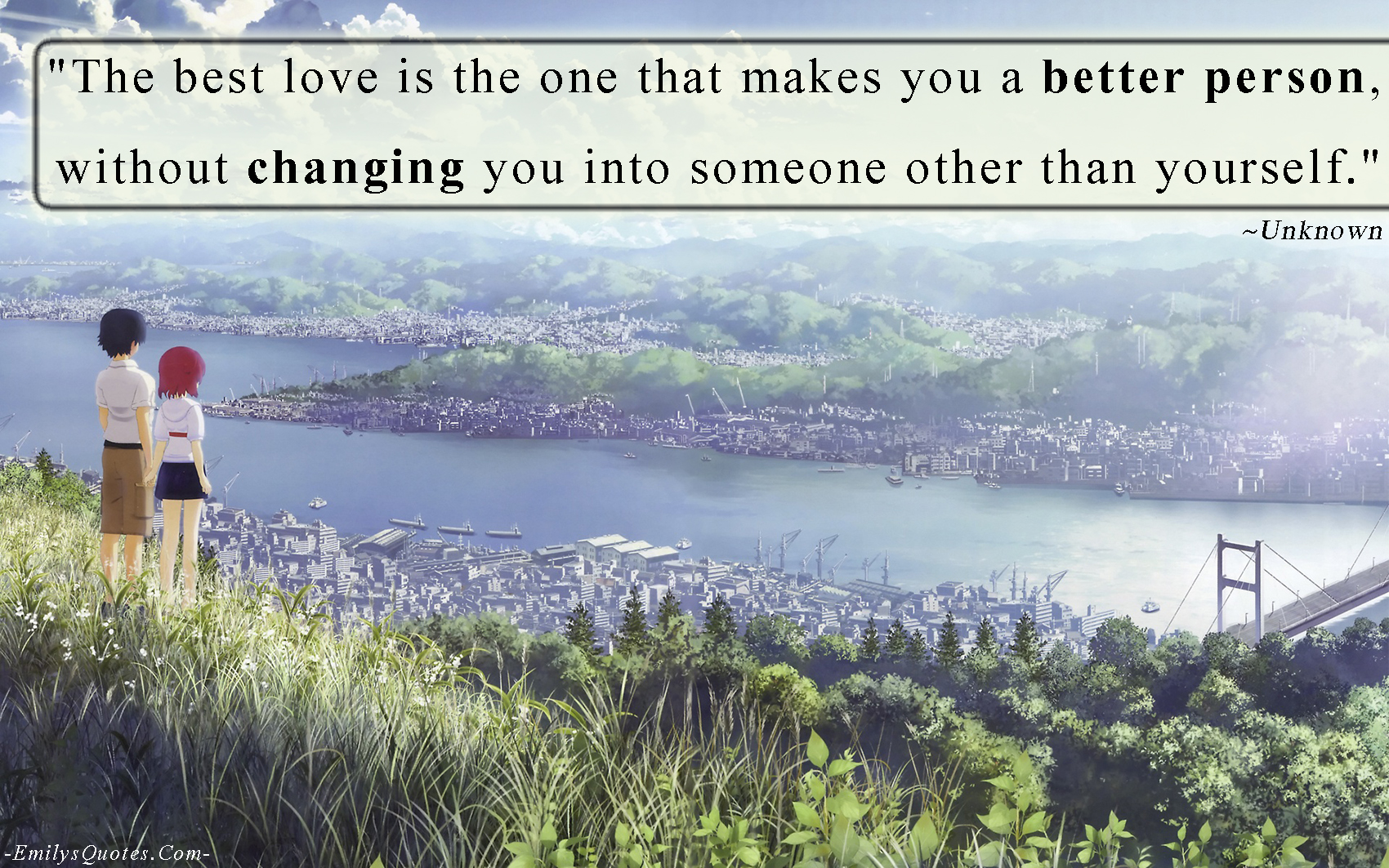 Changing For The One You Love Quotes The Best Love is The One That
