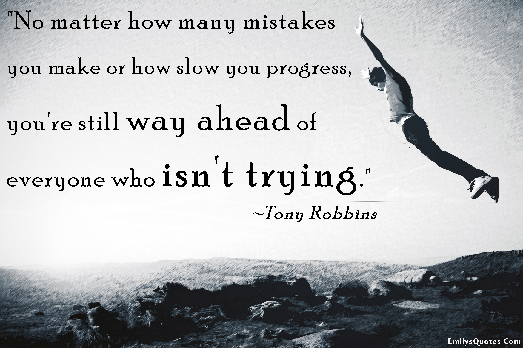 EmilysQuotes.Com - mistakes, progress, slow, trying, Tony Robbins, inspirational, motivational