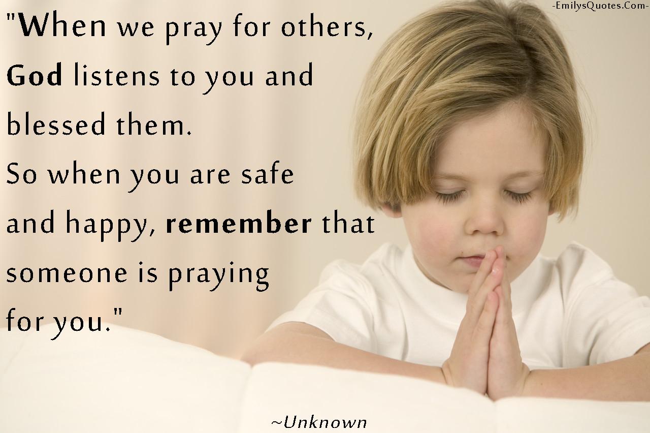 EmilysQuotes.Com - pray, God, happy, remember, amazing, great, believe, positive, inspirational, unknown