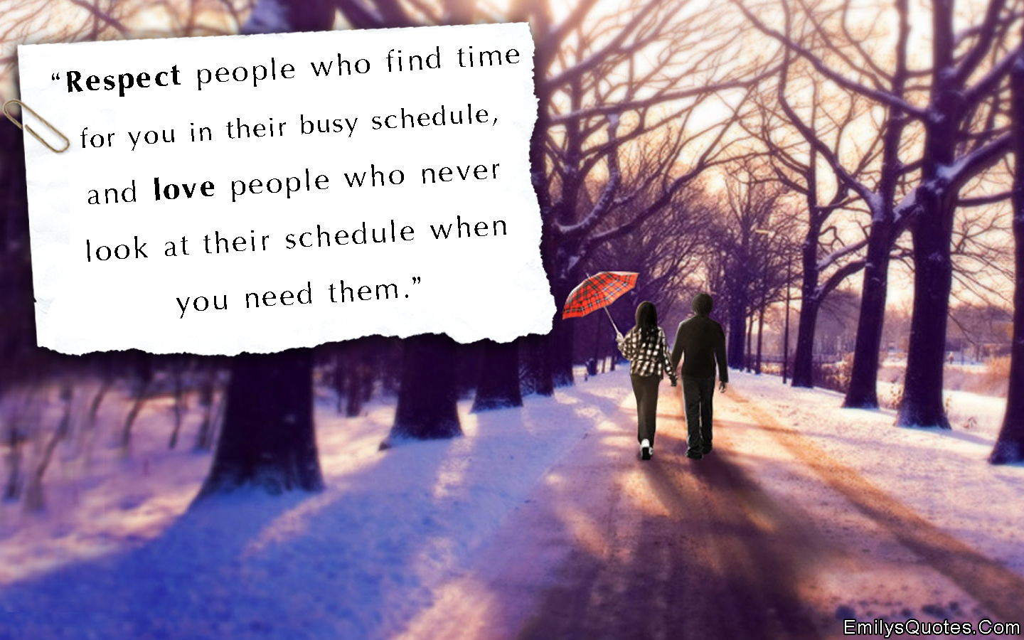 EmilysQuotes.Com - respect, people, time, busy, love, need, relationship