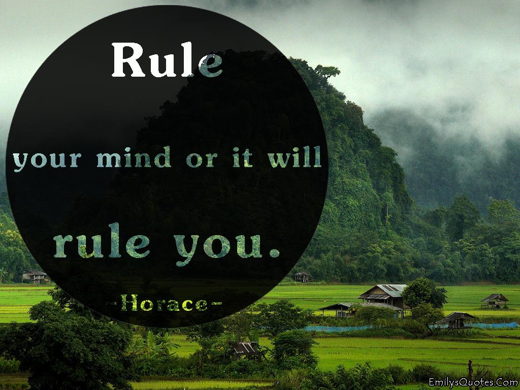 EmilysQuotes.Com - rule, mind, wisdom, intelligence, consequences, Horace